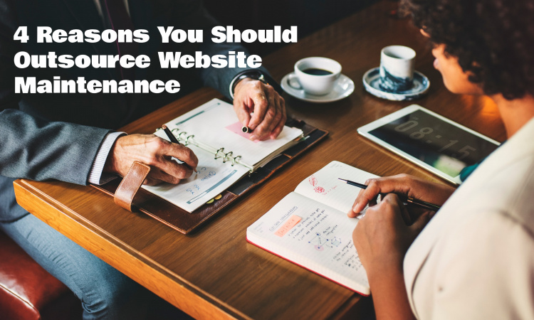 reasons you should outsource website maintenance