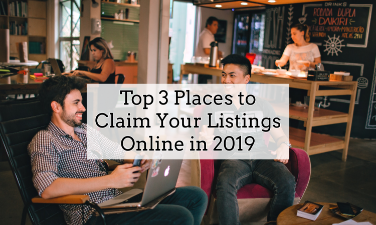 top 3 places to claim listing online in 2019